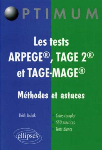 Les tests arpege, tage 2, et tage-mage : Méthodes et astuces