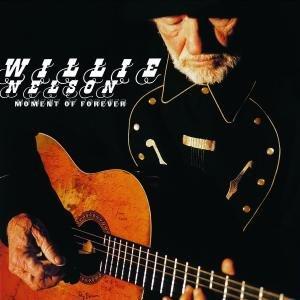 Willie Nelson - Moment of Forever (2008) - Zortam Music
