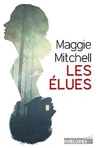 Les Elues (2016) - Maggie Mitchell