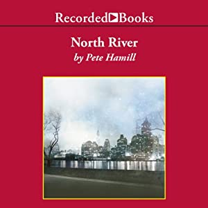 North River | [Pete Hamill]