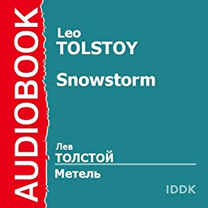 The Snowstorm [Russian Edition] Audiobook