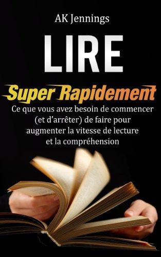 Couverture du livre Lire Super Rapidement