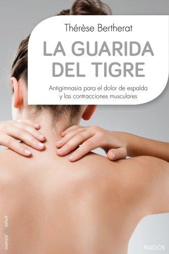 La Guarida Del Tigre (Cuerpo Y Salud)