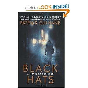 Black Hats: A Novel of Suspense Patrick Culhane