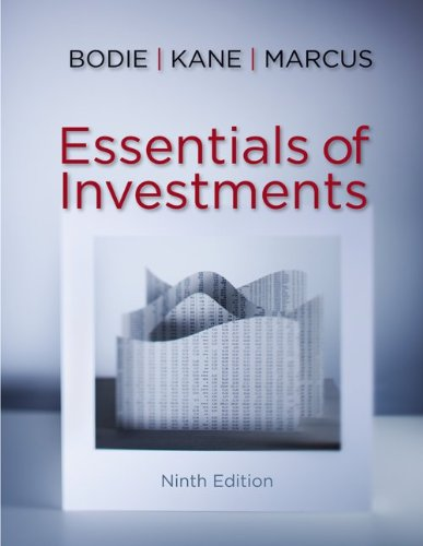 bodie solution Description solution manual for investments 9th edition zvi bodie alex kane table of contents chapter 1 the investment environment chapter 2 asset classes and financial instruments.