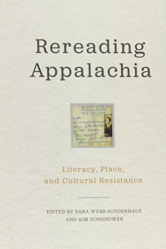 Rereading Appalachia: Literacy, Place, and Cultural Resistance (Place Matters New Direction Appal Stds)