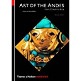 Art of the Andes: From Chav�n to Inca (Second Edition)  (World of Art) ~ Rebecca Stone