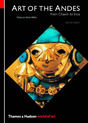 Art of the Andes: From Chavín to Inca (Second Edition) ...