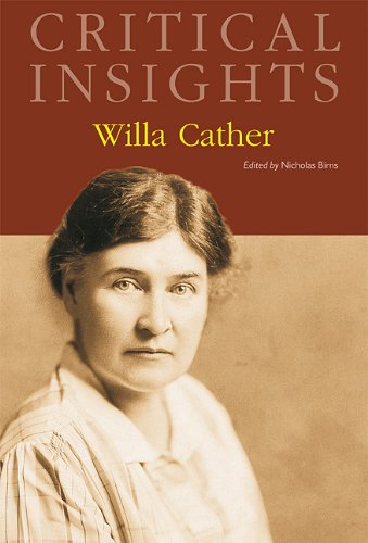 Willa Cather (Critical Insights)