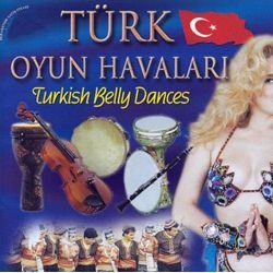 Türk Oyun Havalari / Turkish Belly Dances