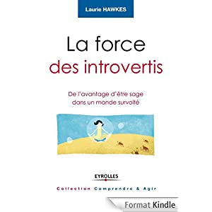 La force des introvertis - Laurie Hawkes