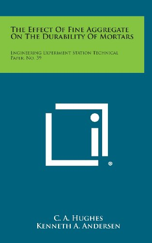 The Effect of Fine Aggregate on the Durability of Mortars: Engineering Experiment Station Technical Paper, No. 39