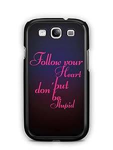 YuBingo Follow your Heart Mobile Case Back Cover for Samsung Galaxy S3 Neo