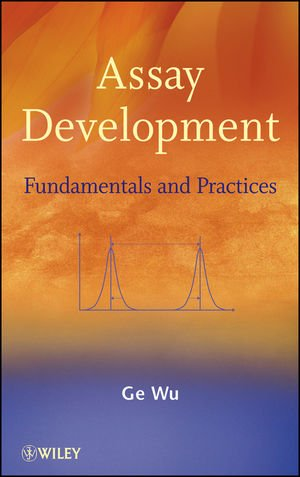 Assay Development: Fundamentals And Practices