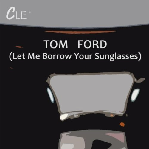 tom-ford-let-me-borrow-your-sunglasses