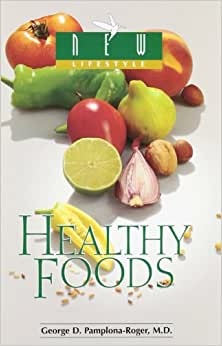 Healthy Foods By George D Pamplona