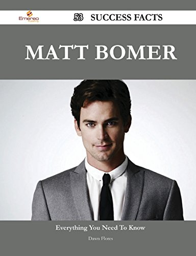 Matt Bomer: 53 Success Facts - Everything You Need to Know About Matt Bomer