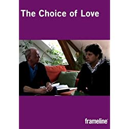 The Choice of Love