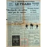 FIGARO (LE) [No 13101] du 14/10/1986 - apres le sommet reagan- gorbatchev - reykjavik, deception mais pas de rupture...