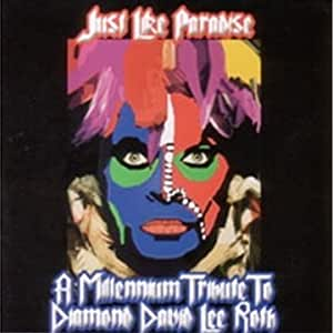 Just Like Paradise: A Tribute to Diamond David Lee Roth