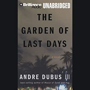 The Garden of Last Days: A Novel | [Andre Dubus III]