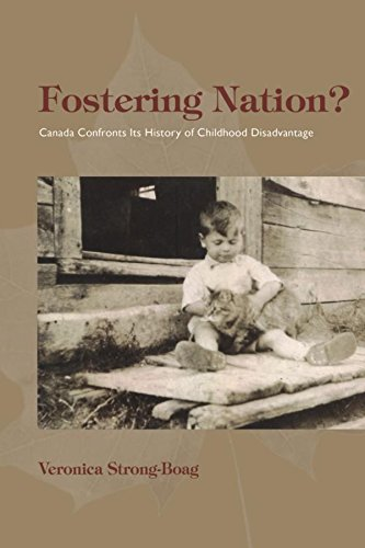 Fostering Nation?: Canada Confronts Its History of Childhood Disadvantage