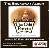 The Odd Potato: The Hanukkah Story for Everyone: The Broadway Album