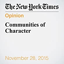 Communities of Character (       UNABRIDGED) by David Brooks Narrated by Kristi Burns