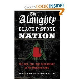 Natalie Y. Moore, Lance Williams'sThe Almighty Black P Stone Nation: The Rise, Fall, and Resurgence of an American Gang [Hardcover](2011) PDF