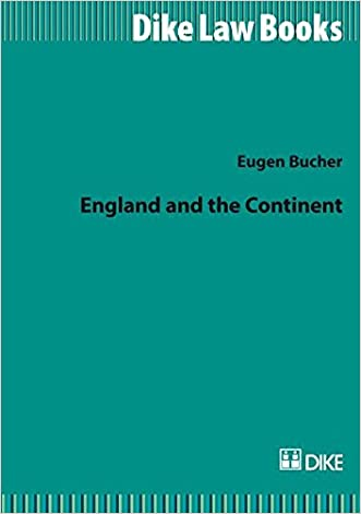 England and the Continent: Distinguishing the Peculiarities of the English Common Law of Contract (Dike Law Books)