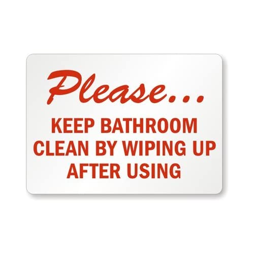 Restroom signs car interior design for Keep bathroom clean