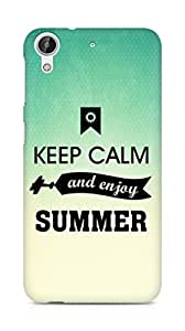 Amez Keey Calm and Enjoy Summer Back Cover For HTC Desire 626 G Plus