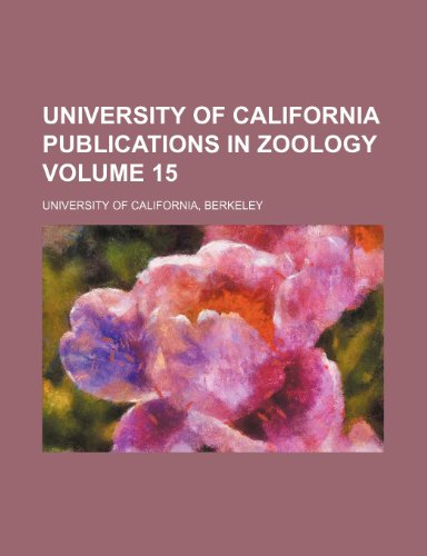 University of California publications in zoology Volume 15