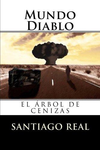 Mundo Diablo: El arbol de cenizas: Volume 1