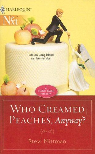 Image of Who Creamed Peaches, Anyway?