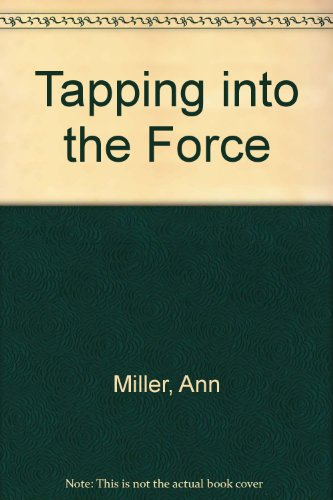 Tapping into the Force