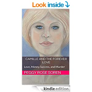 Camille and the Forever Love: Love, Money.Success, and Murder (The Ladies Book 1)