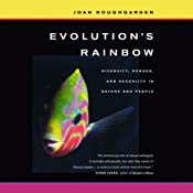 Evolution's Rainbow: Diversity, Gender, and Sexuality in Nature and People, with a New Preface | [Joan Roughgarden]