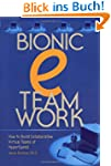 Bionic Eteamwork: How to Build Collab...