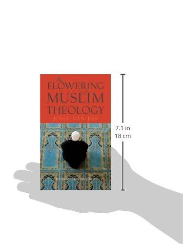 The Flowering of Muslim Theology