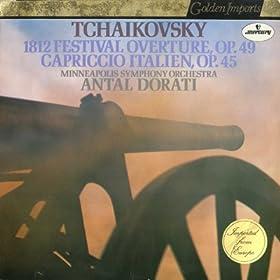 Tchaikovsky 1812 Festival Overture, Capriccio Italien
