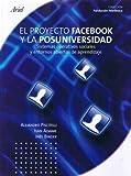 img - for PROYECTO FACEBOOK Y LA POSUNIVERSIDAD, EL (Spanish Edition) book / textbook / text book