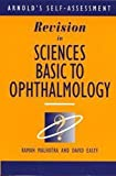 img - for Revision in Sciences Basic to Ophthalmology (Medical Finals Revision Series) by Malhotra Raman Easty David (1997-10-31) Paperback book / textbook / text book