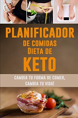 Planificador de Comidas Dieta de Keto Cambia tu forma de comer, cambia tu vida! | Planificador de Comidas Diarias de la Dieta de Keto para Perder ... Cotizaciones Motivacionales  [Lode, Parode] (Tapa Blanda)