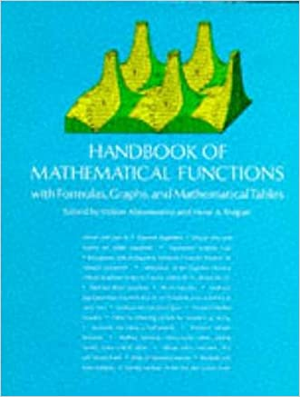 Handbook of Mathematical Functions: with Formulas, Graphs, and Mathematical Tables (Dover Books on Mathematics) written by Milton Abramowitz