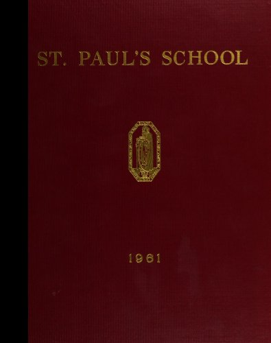 (Reprint) 1961 Yearbook: St. Paul's School, Concord, New Hampshire