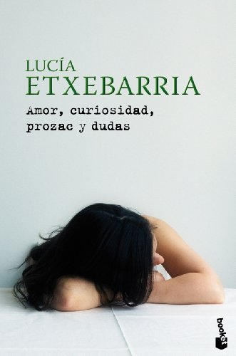 Amor, Curiosidad, Prozac Y Dudas descarga pdf epub mobi fb2