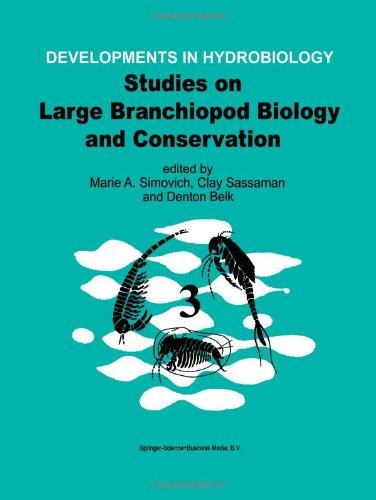 Studies On Large Branchiopod Biology And Conservation (Developments In Hydrobiology)