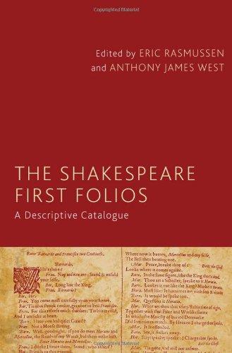 The Shakespeare First Folios: A Descriptive Catalogue