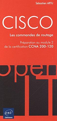 cisco-preparation-au-module-2-de-lexamen-ccna-version-5-les-commandes-de-routage